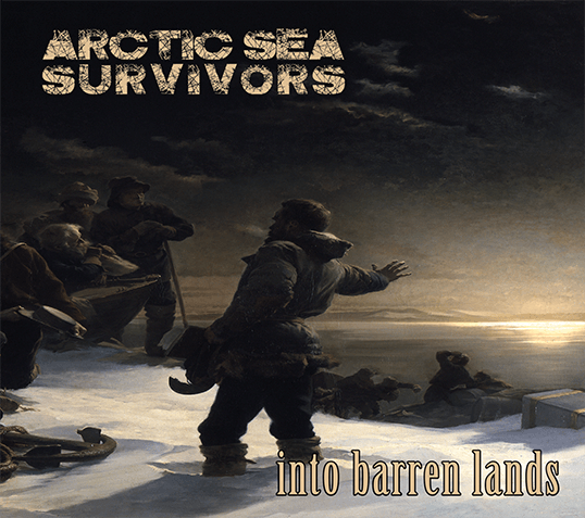 Arctic Sea Survivors - Into Barren Lands Cover