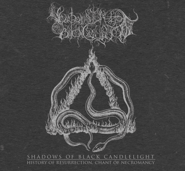 Shadows Of Black Candlelight - History Of Resurrection, Chant Of Necromancy Cover
