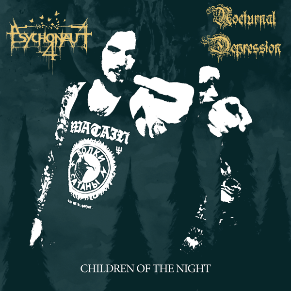 Psychonaut 4 / Nocturnal Depression - Children Of The Night Cover