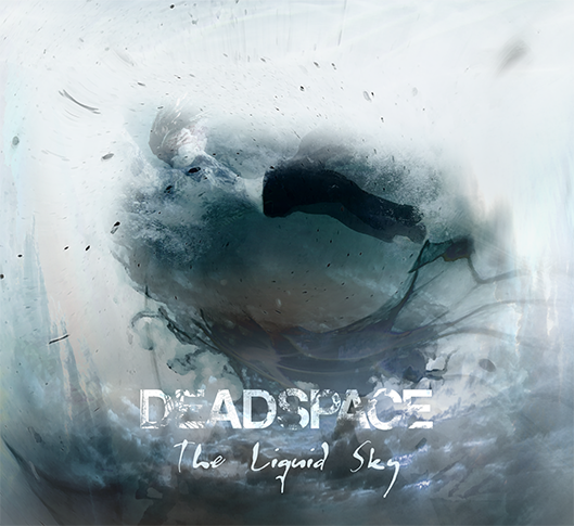 Deadspace - The Liquid Sky Cover